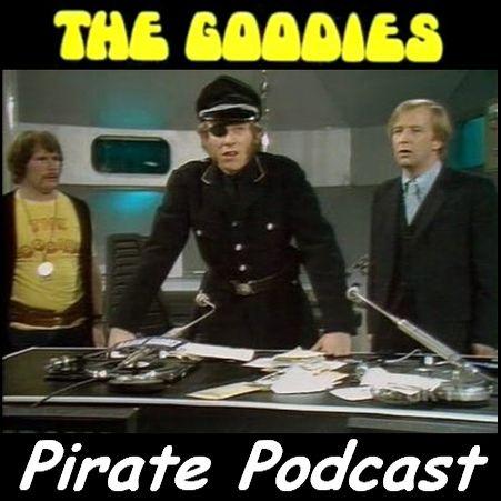 Goodies Pirate Podcast