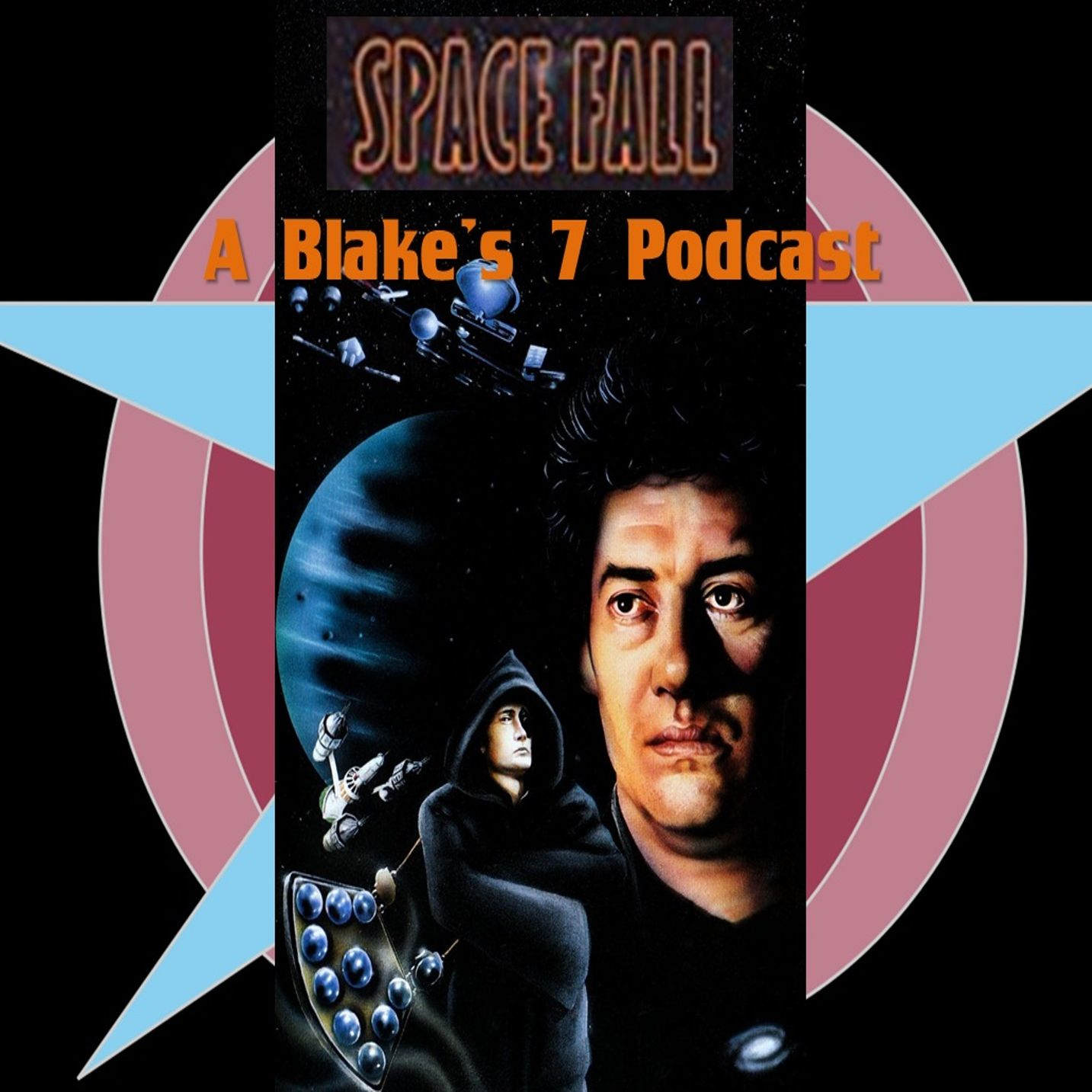 Space Fall: A Blake's 7 Podcast